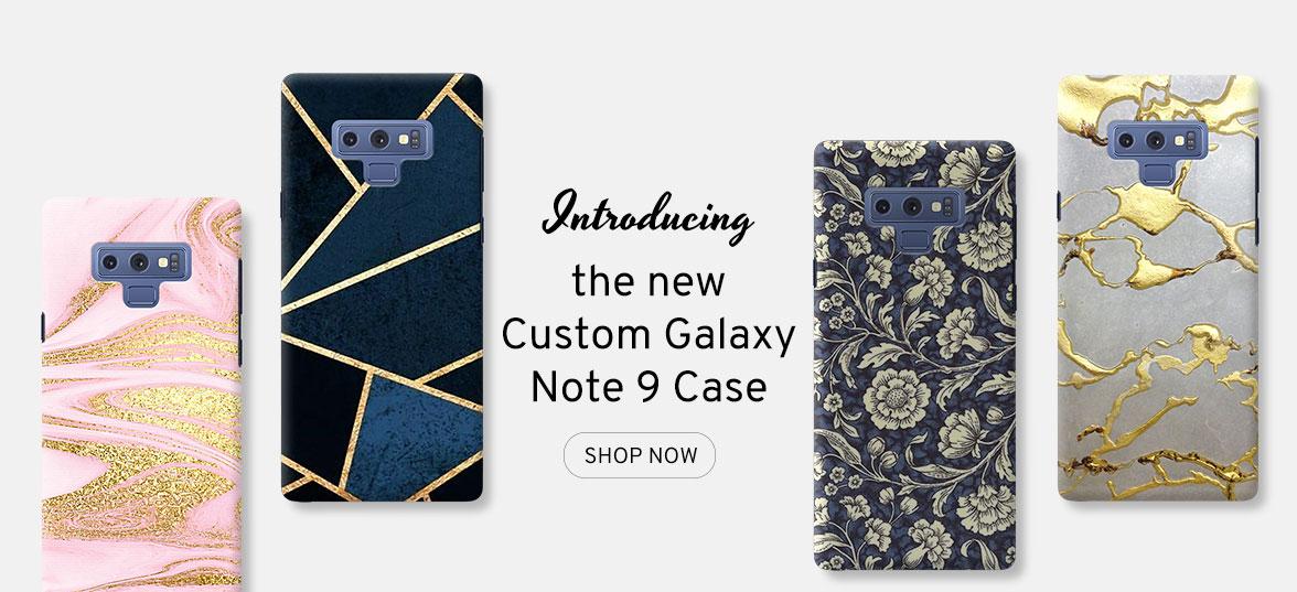 Introducing: Custom Galaxy Note 9 Case